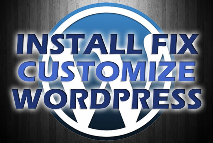 I will install,  fix,  customize any WordPress theme