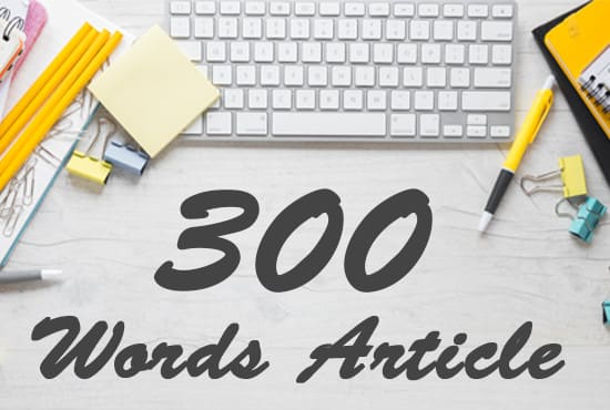300 words article writing that is SEO optimized