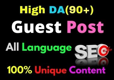 Write and Publish 3 Guest Post High Authority DA 90+ Unique Content Natural Contextual Backlinks