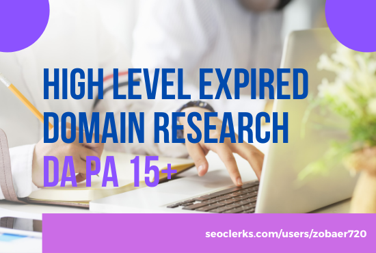 I will do high level expired domain research with powerful backlinks