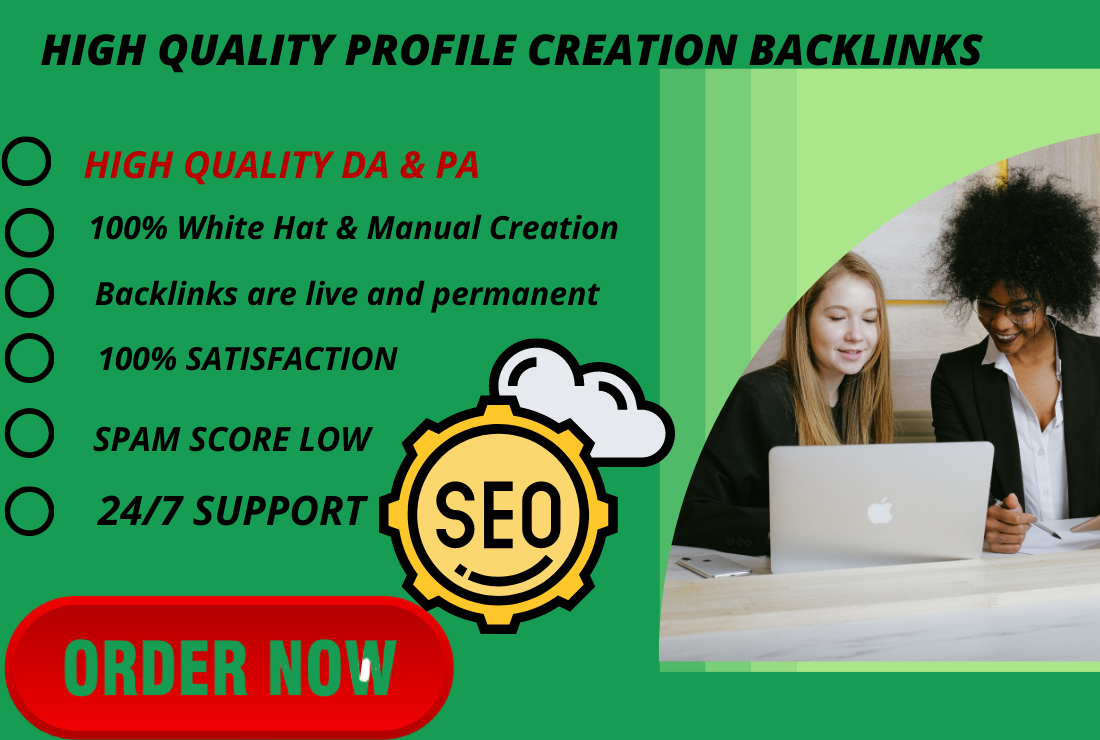 I will provide 100 High Authority profile creation backlinks .