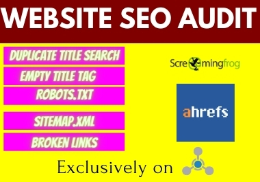 Provide Professional website SEO audit with screaming frog and ahrefs