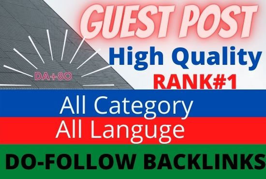 I will publish 12 High-quality Guest Posts. Different Websites and any category Writing and publish