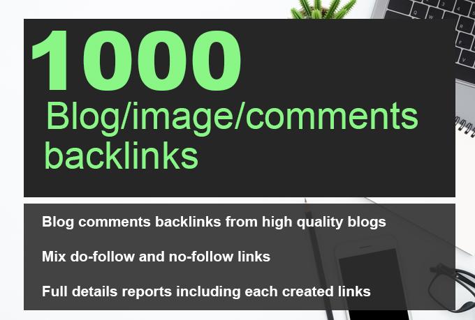 1000 Blog/image/other comments backlinks