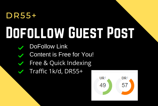 I will publish guest posts on DR 55 plus tech blog