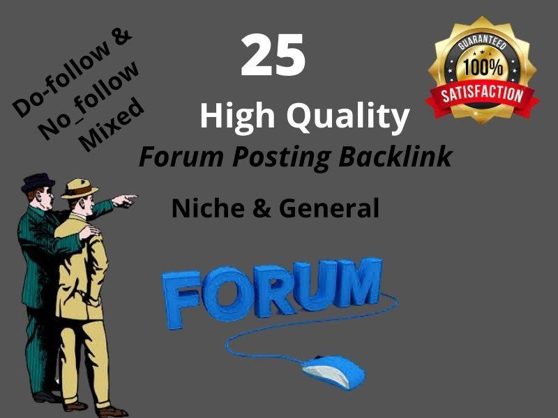 I will provided 25 manually HQ Forum Posting Backlinks