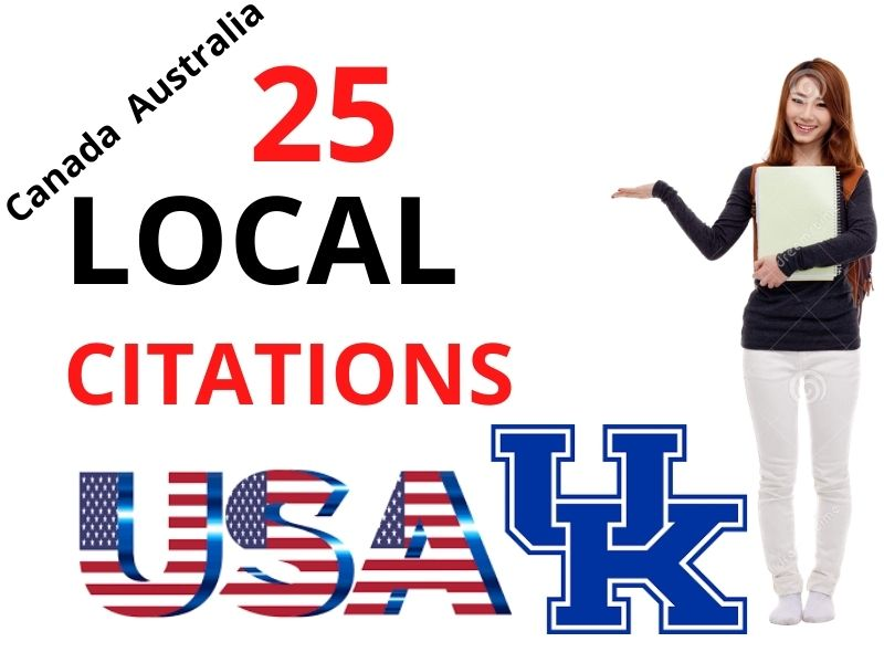 High Quality manually 25 Local Citations for USA,  UK,  Australia & Canada in your Business