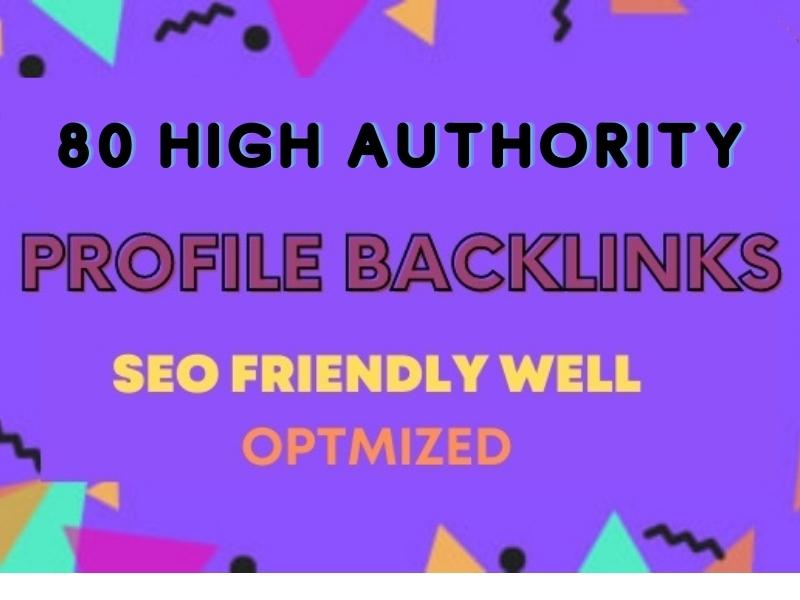 100 High Quality DA 80+ SEO Friendly Profile Backlinks For Top Google Ranking