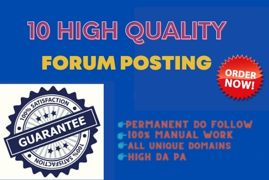 I will Do 10 High Quality Forum Posting In SEO Backlinks