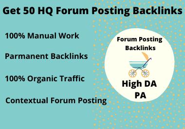 Get 50 HQ Forum Posting Backlinks on High DA PA
