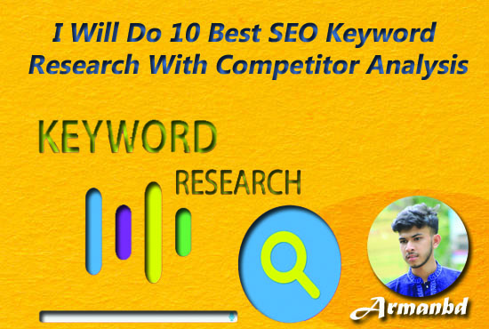 I Will Do 10 Best SEO Keyword Research With Competitor Analysis