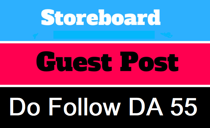 publish your article on Storeboard. com DA55 with dofollow link