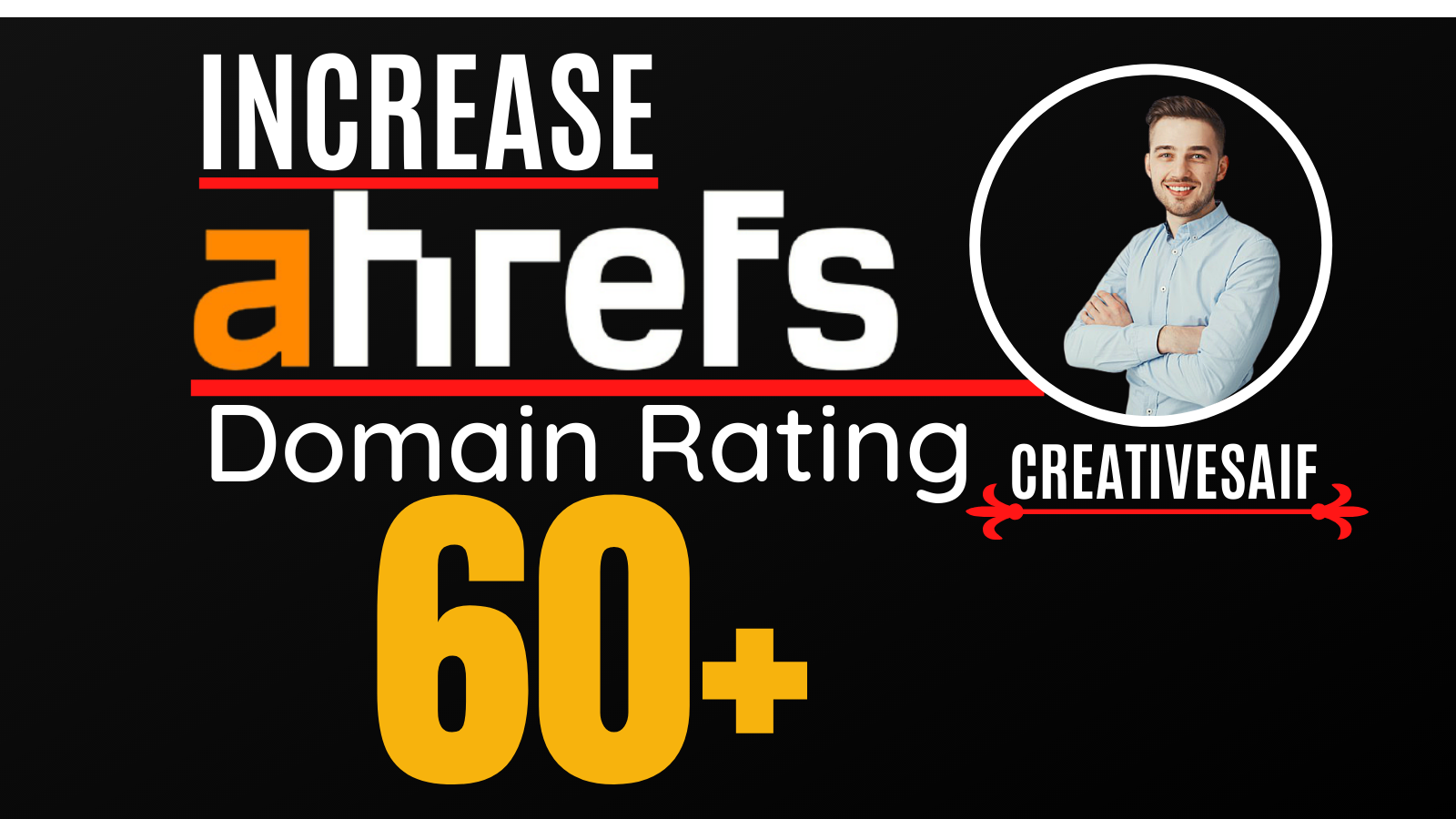 I will increase domain rating,  ahrefs DR 60 plus with white hat SEO