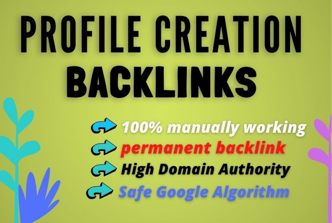 I will give 20 High-Quality Profile Creation SEO Backlinks Service.