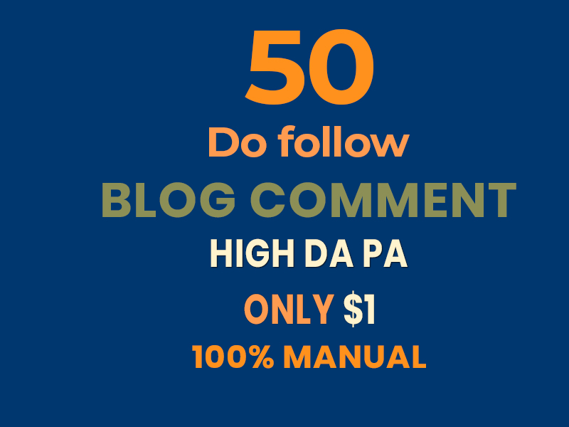 I will Provide 50 Dofollow Blog Comment Backlinks.