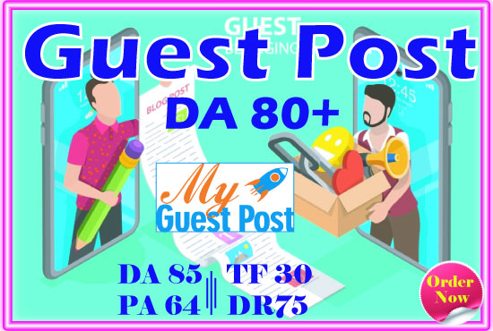I will Write and Publish Guest Post On 20 Websites Da 60 Plus