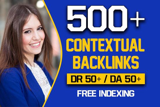 create 500 high quality contextual SEO dofollow backlinks
