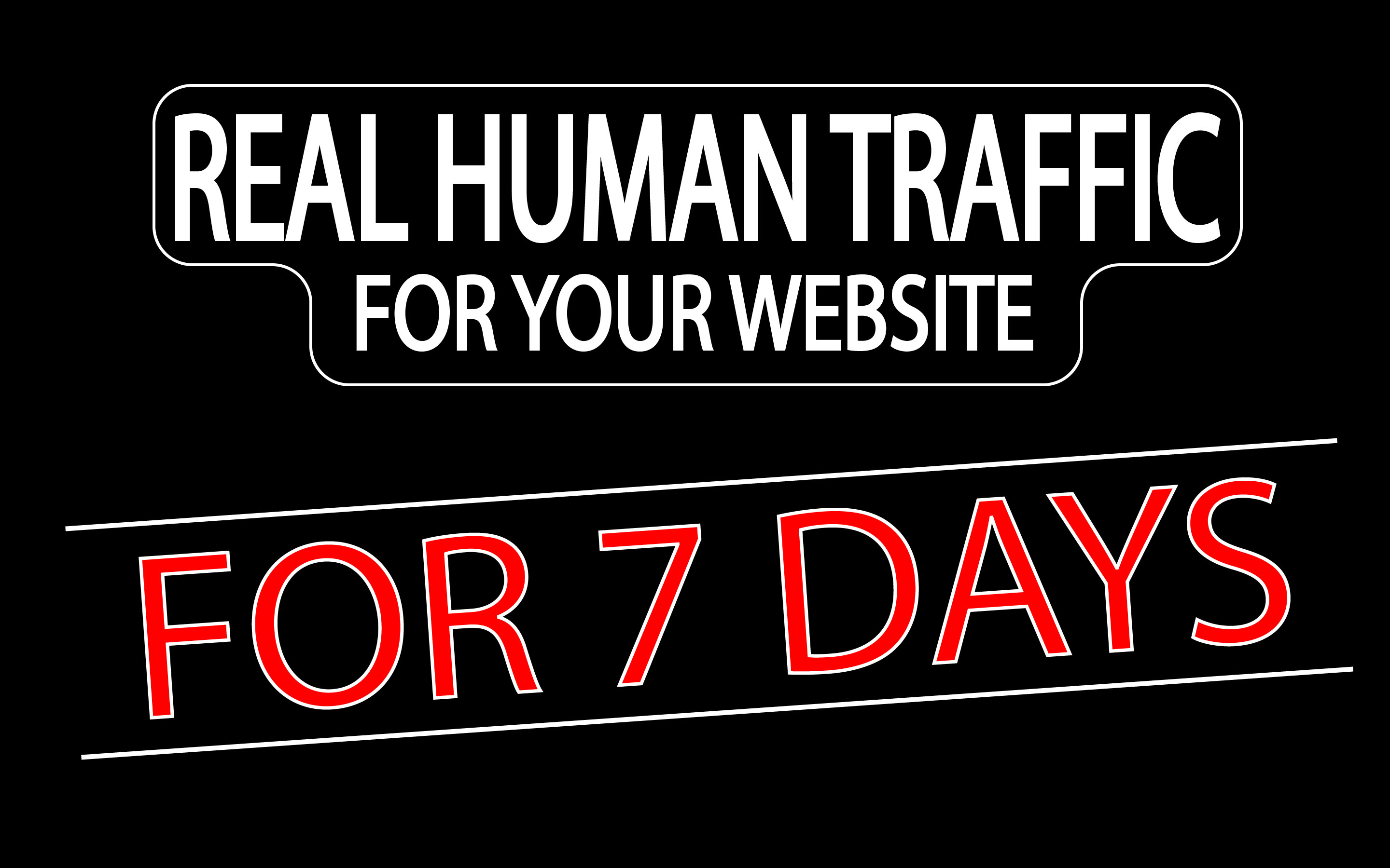 Drive Real And Unique Traffic For 7 Days. Keyword Targeted Traffic