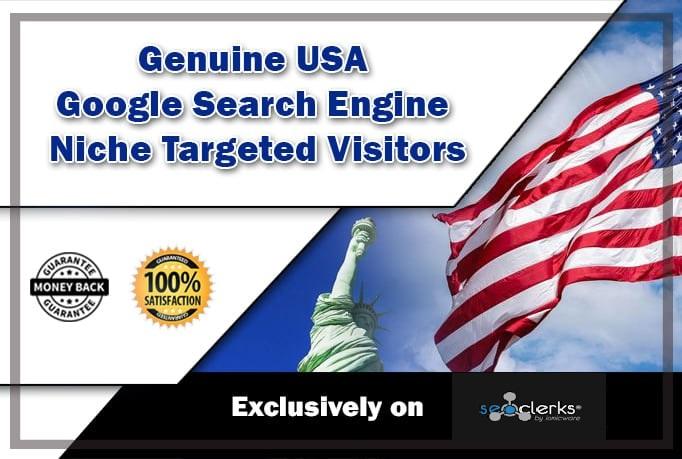 Drive Genuine USA Google Search Engine Niche Targeted Visitors