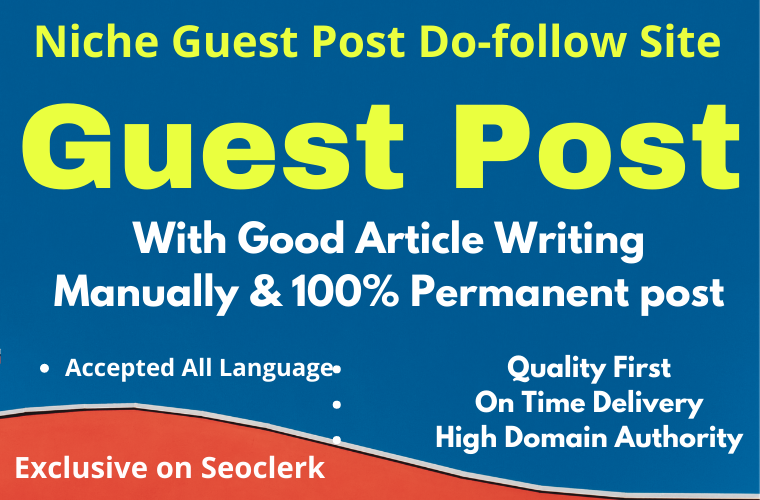 I Will Write and Publish 10 Niche Guest Posts ON 10 Different High Domain Authority site