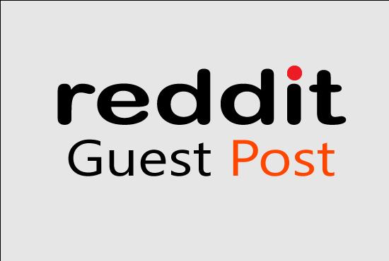 I will publish 2 Reddit guest post