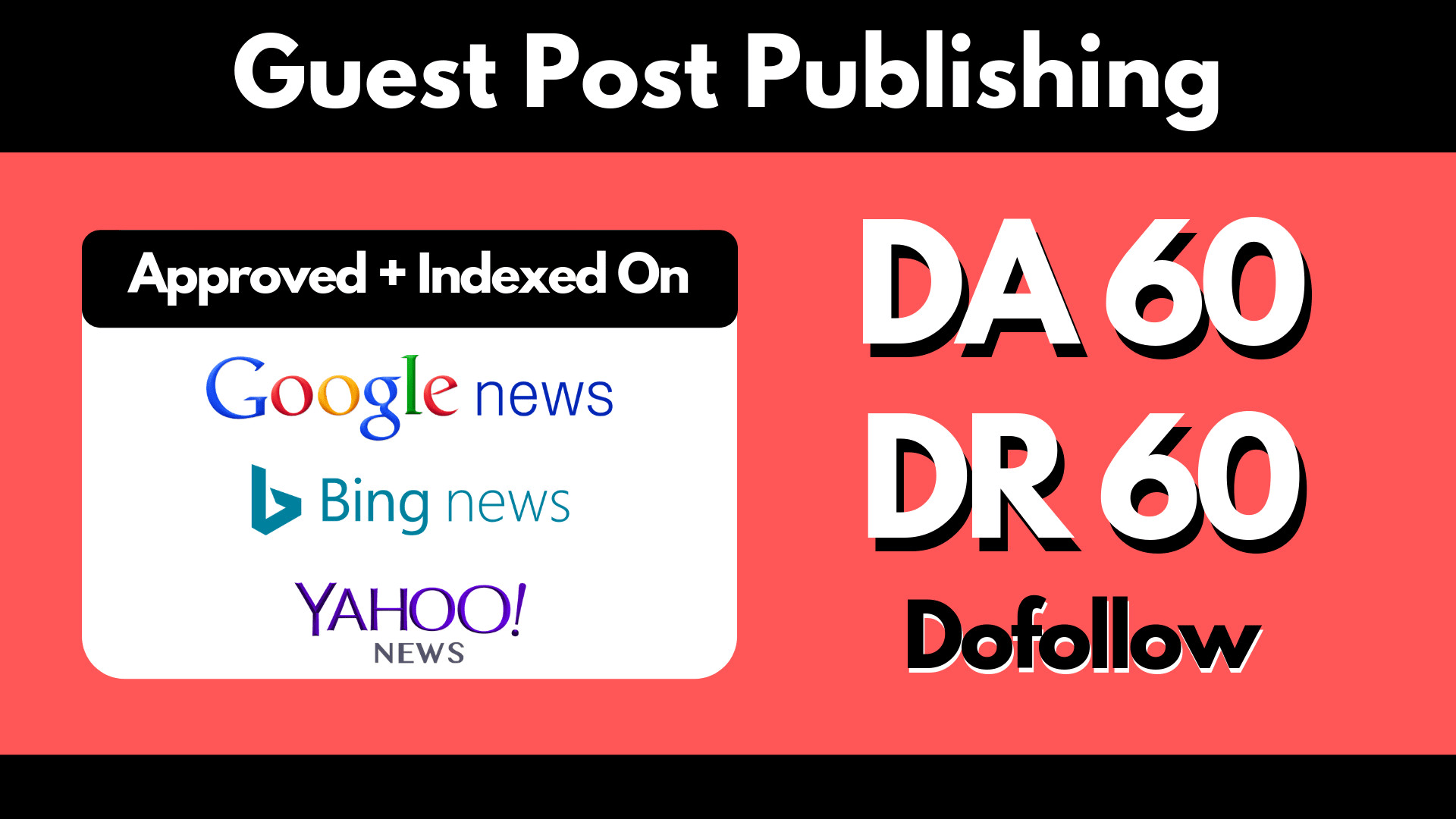Guest post on Google news approved DA60 DR 60