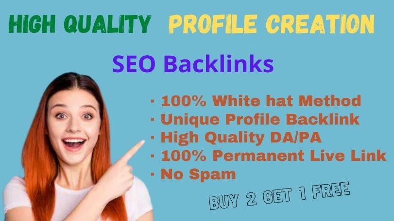 I will provide 20 High Quality Profile Creation SEO Backlinks Service