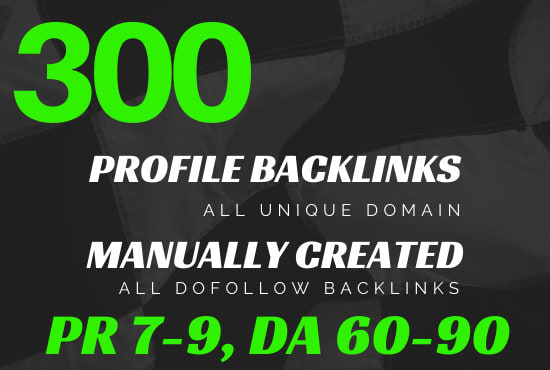 I Will Create 300 High Quality DA/PA 80+ Social Profile Backlinks Manually