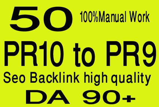 Create manual 50 pr9 and pr10 high authority SEO backlinks