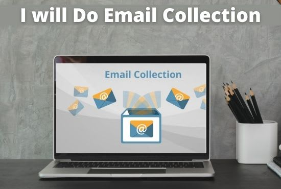i will do valid email collection