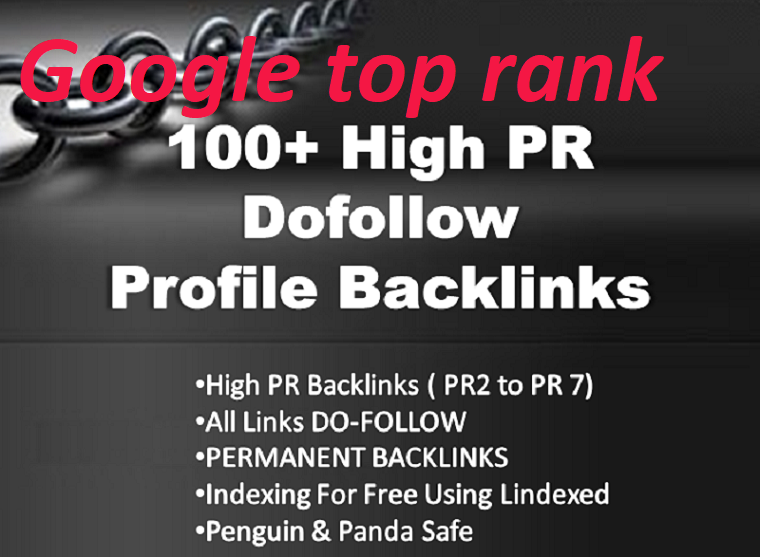 Create 100+google top rank Dofollow Highly Authorized Profile Backlinks