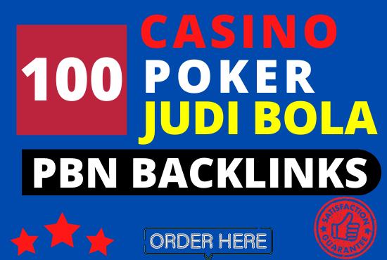 Create 100 pbn backlinks for casino,  poker,  gambling,  judi bola,  betting homepage post for ranking