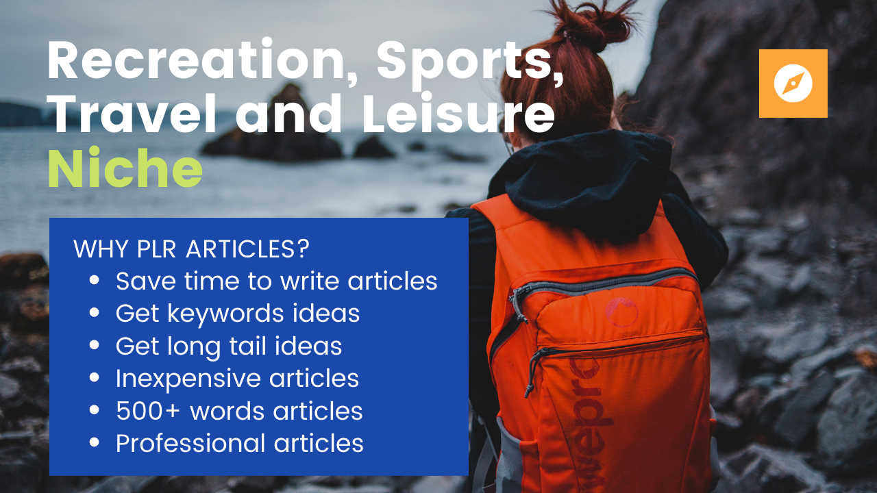I Will Give 6.000+ PLR Articles for Recreation,  Sports,  Travel and Leisure Niche