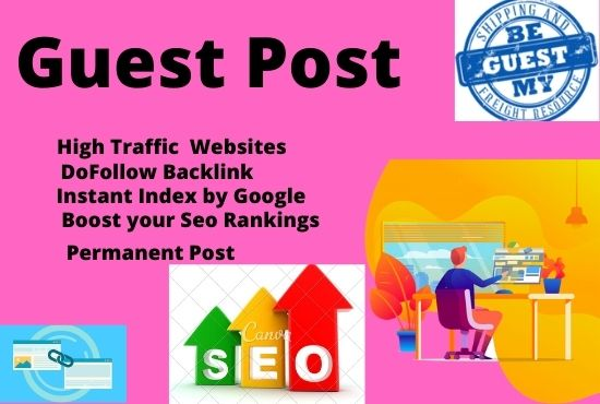 I will do 10 guest post on High DA PA Backlinks sites
