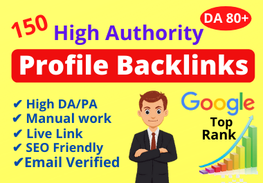 Manually build 150 High Authority Do-follow Profile Backlinks for Off Page SEO
