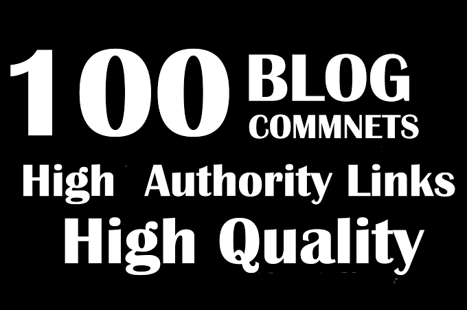 I will do your 100 Blog Comments high authority backlinks