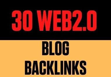 I will provide you 30 Web2.0 Blog Backlinks