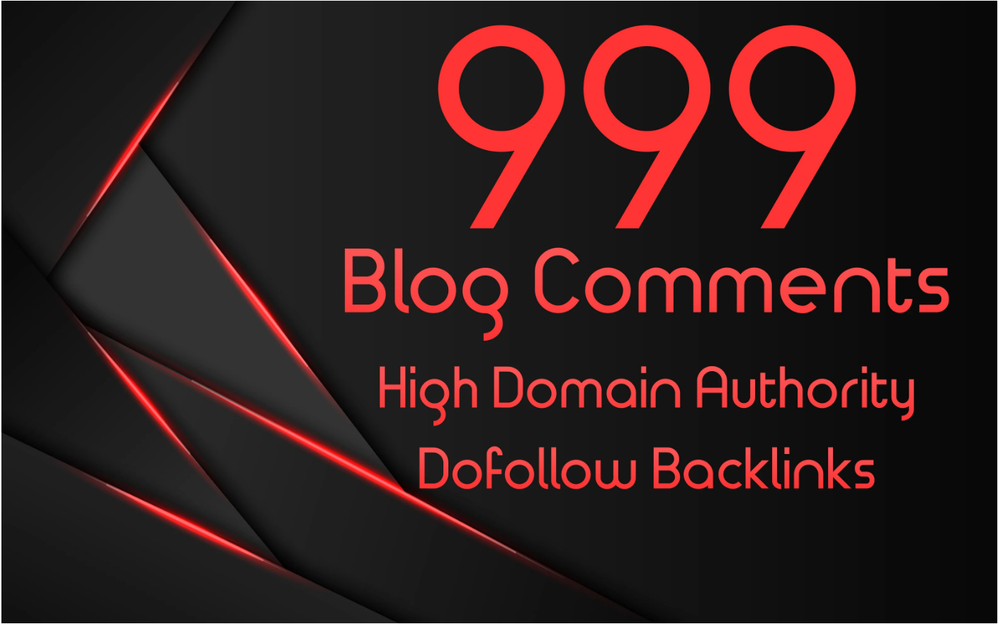 I will Create 999 Dofollow Blog Comments backlinks on high DA 20+ to 100
