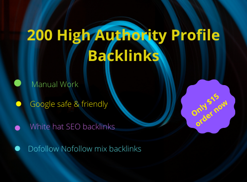 I will do create 200 high quality profile back link with DA& PA with index guaranteed