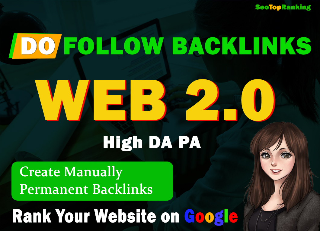 I will Create Manually High DA PA Web2.0 Backlinks to Boost Your Ranking