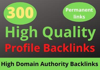 300 High-Quality Effective DA & PA Profile Backlinks