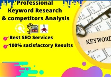 I will make best SEO keyword research and competitor analysis for your website