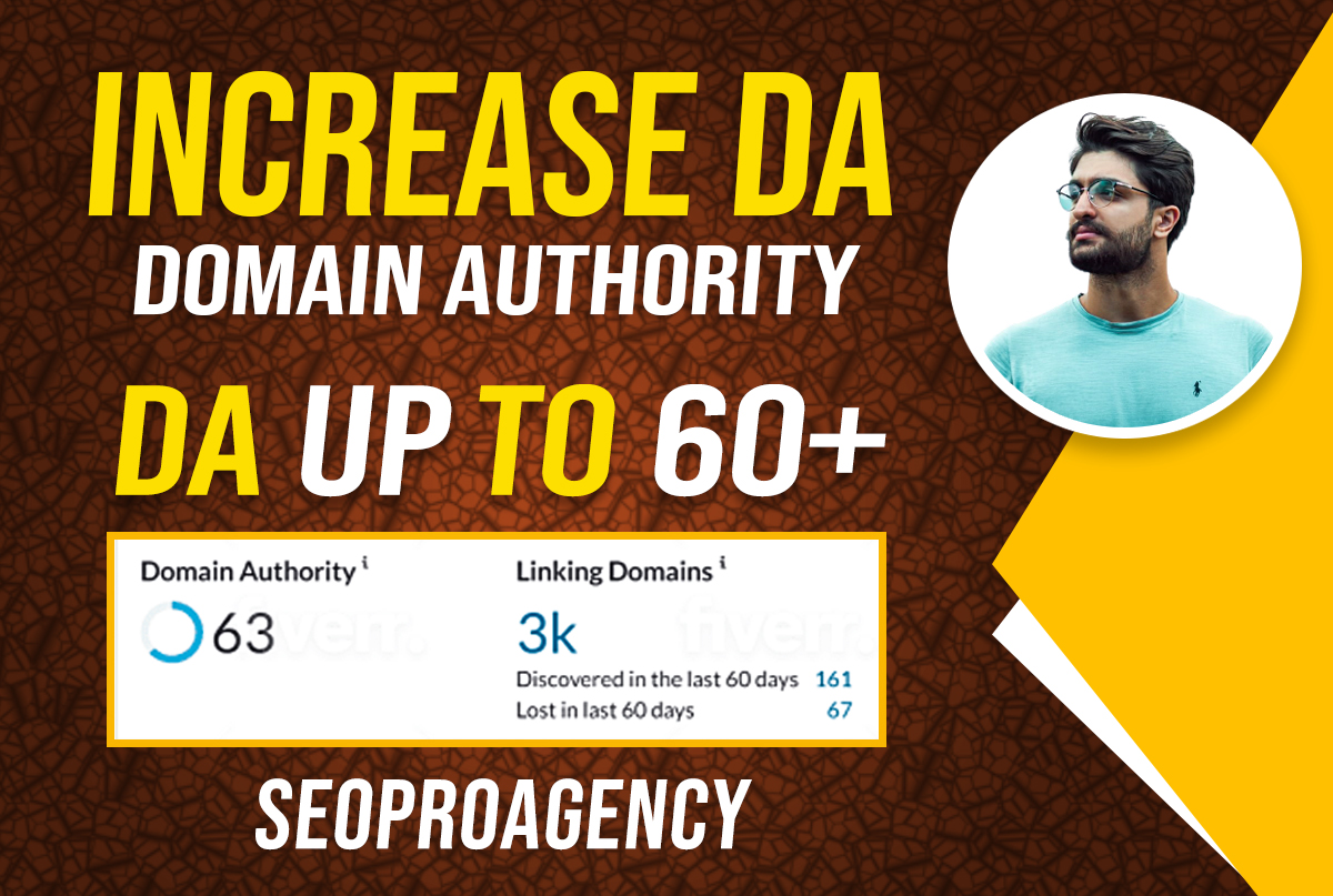 I will increase DA UP TO 60 through Natural Backlinks Compaign