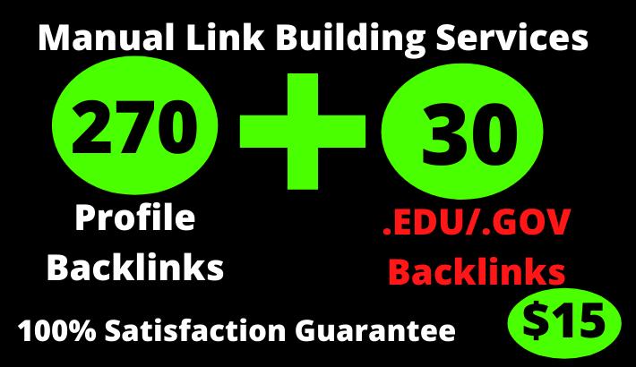 I will create 270 Unique Domain PR9 DA 50 TO 100 & 30 edu/gov SEO Profile Backlinks