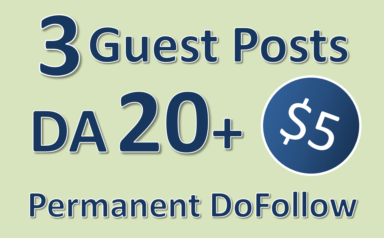 I will provide High DA Guest Posts From High Quality Websites