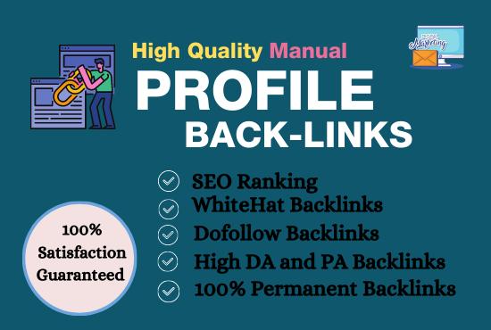 I will do 70 high DA PA profile backlinks manually for SEO positioning