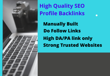 I will create 100 high authority do-follow profile backlink for your website.