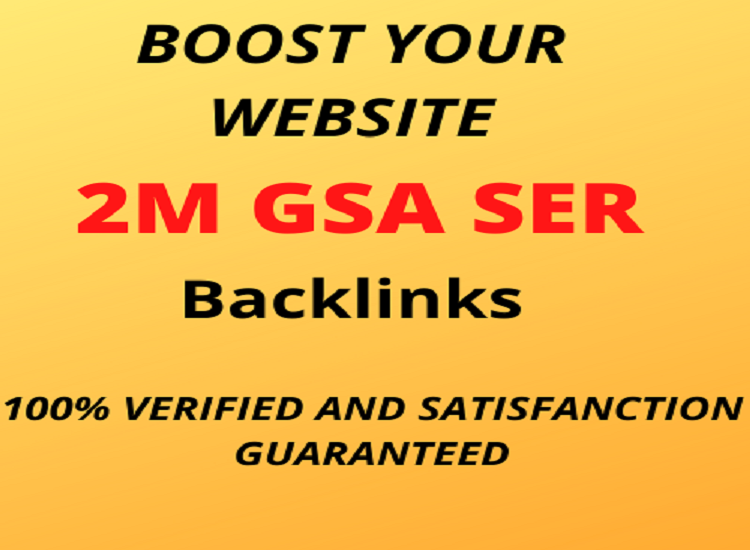 I will build 2M GSA SER backlinks to boost your website