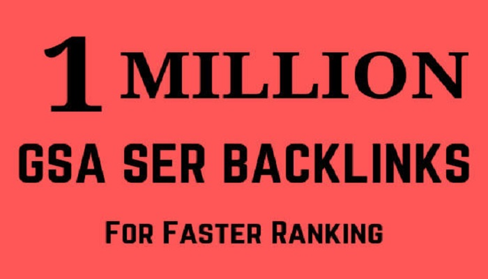 I will do 1 million gsa ser backlinks for increase hq link juice