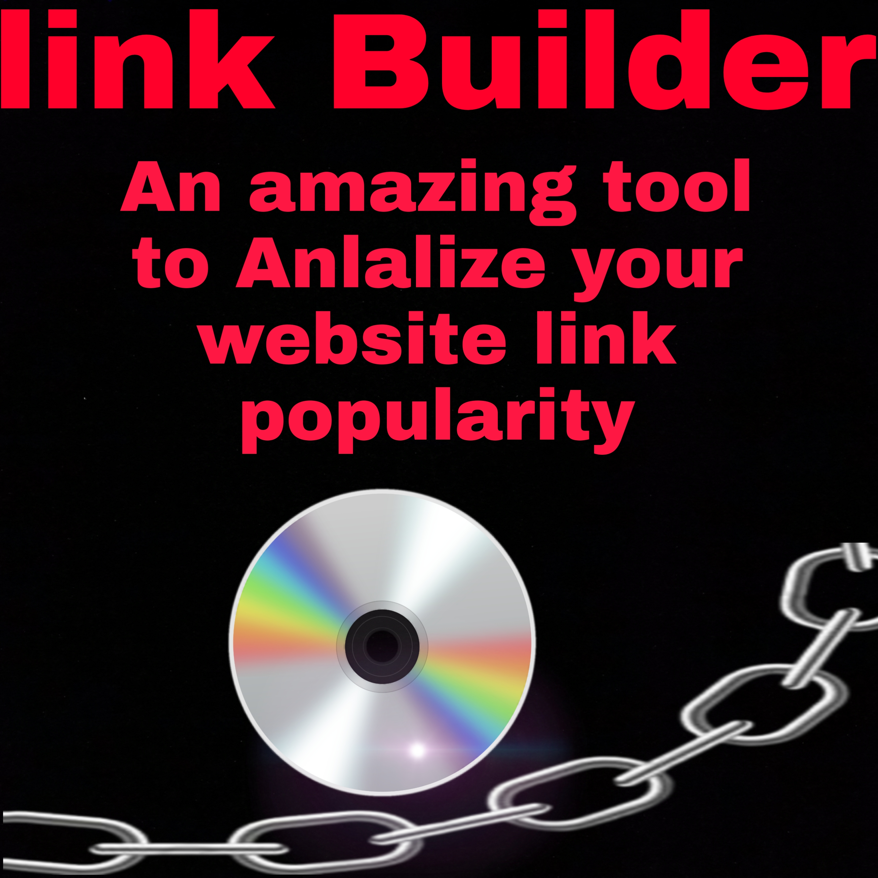 Link Builder and anlalize your website link popularity